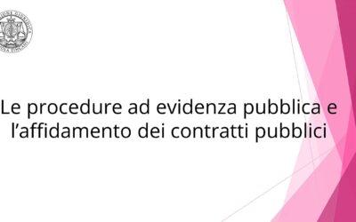 Le procedure ad evidenza pubblica e l'affidamento dei contratti pubblici