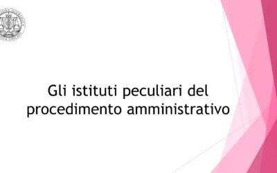 Gli istituti peculiari del procedimento amministrativo