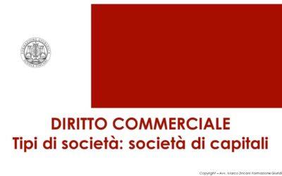 Tipi di società: la società di capitali