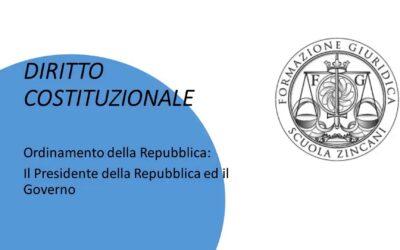 Ordinamento della Repubblica – Il presidente della Repubblica e il Governo