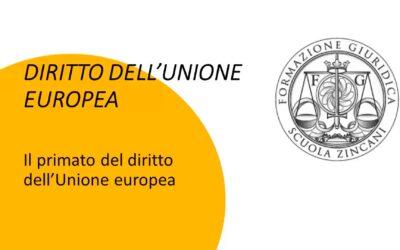 Il primato del diritto dell'Unione europea